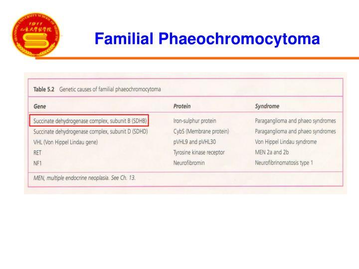 Familial Phaeochromocytoma