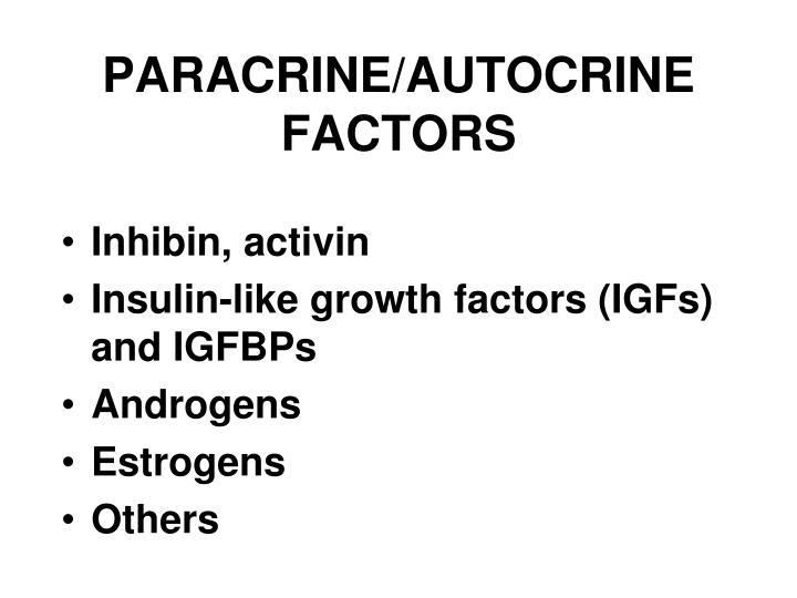 PARACRINE/AUTOCRINE FACTORS