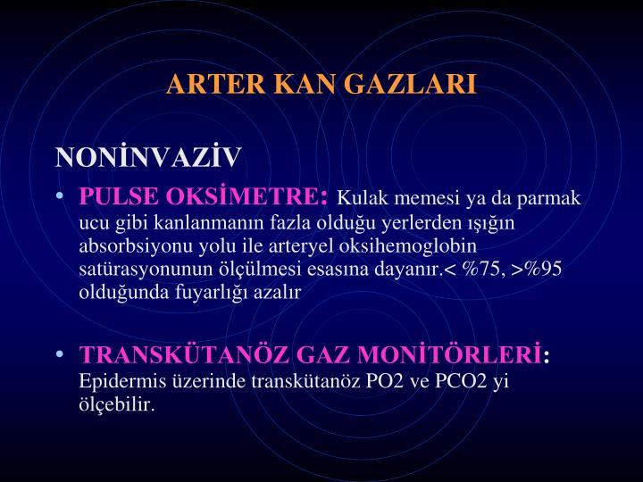 ARTER KAN GAZLARI
