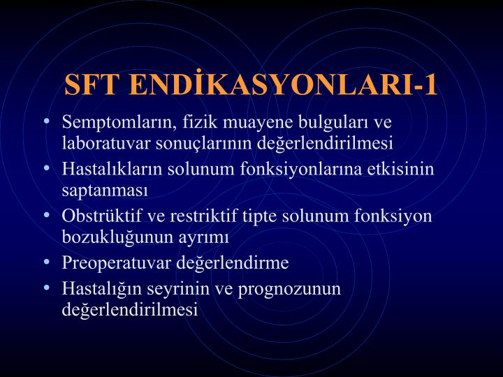 SFT ENDİKASYONLARI-1