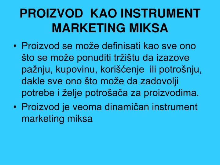 PROIZVOD  KAO INSTRUMENT MARKETING MIKSA