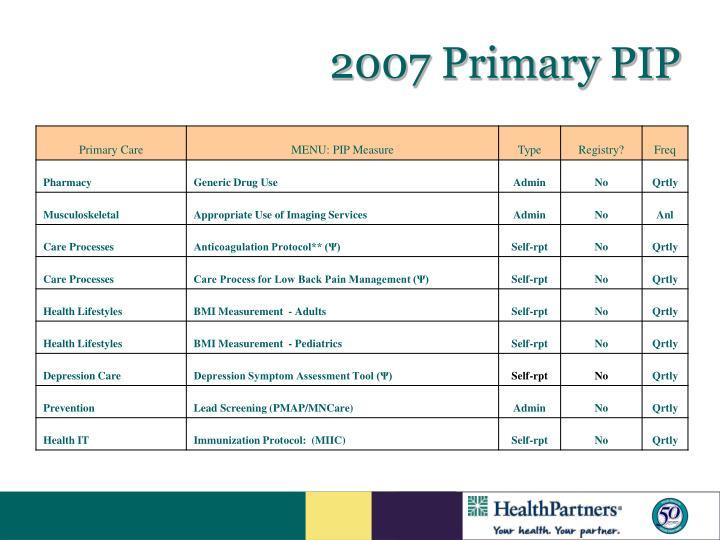2007 Primary PIP