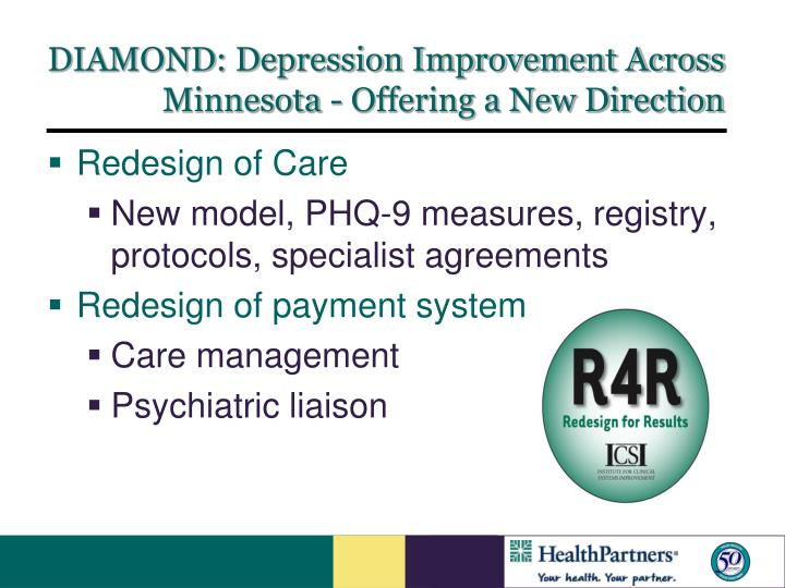 DIAMOND: Depression Improvement Across Minnesota - Offering a New Direction