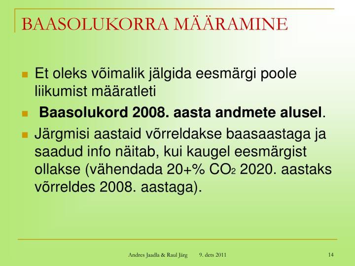 BAASOLUKORRA MÄÄRAMINE
