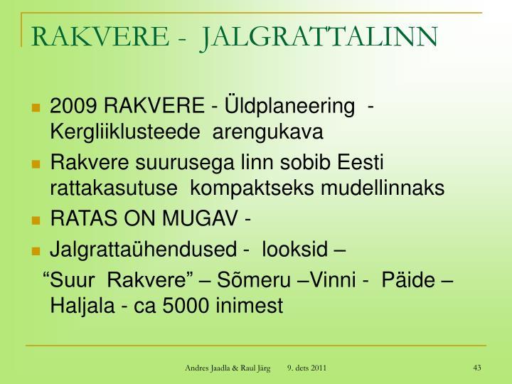 RAKVERE -  JALGRATTALINN