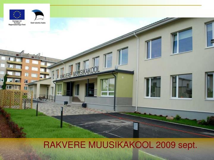 RAKVERE MUUSIKAKOOL 2009 sept.