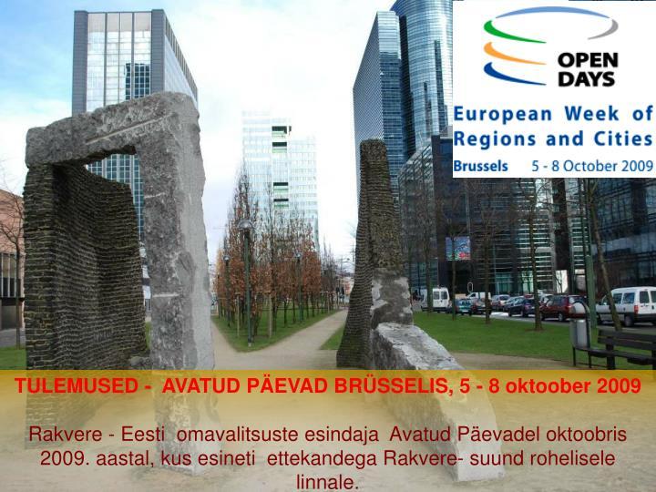 TULEMUSED -  AVATUD PÄEVAD BRÜSSELIS, 5 - 8 oktoober 2009