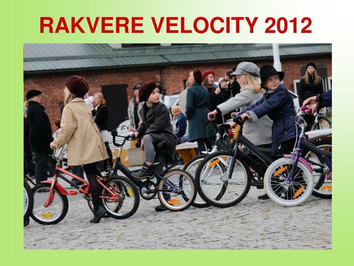 RAKVERE VELOCITY 2012