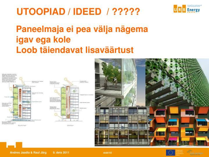UTOOPIAD / IDEED  / ?????