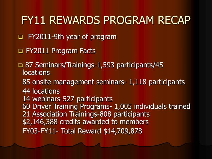 Fy11 rewards program recap