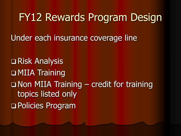FY12 Rewards Program Design