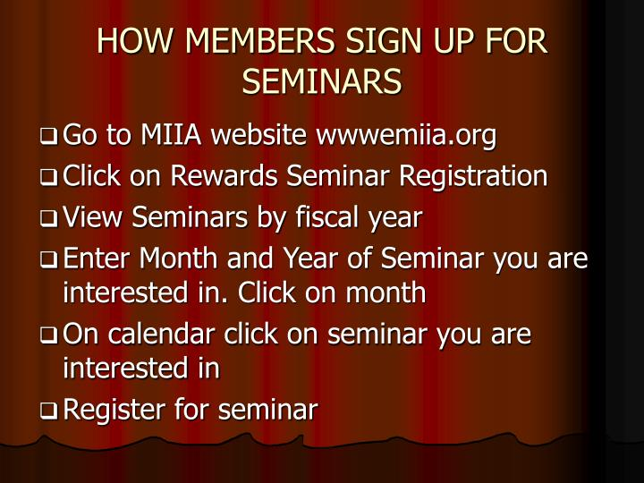 HOW MEMBERS SIGN UP FOR SEMINARS