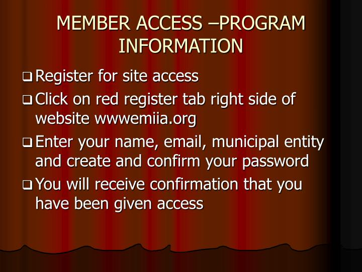 MEMBER ACCESS –PROGRAM INFORMATION