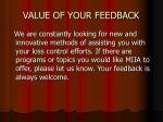 value of your feedback
