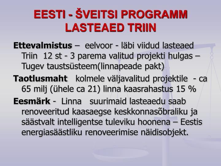 EESTI - ŠVEITSI PROGRAMM