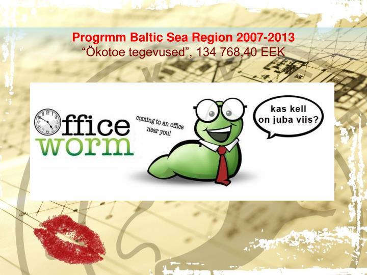 Progrmm Baltic Sea Region 2007-2013