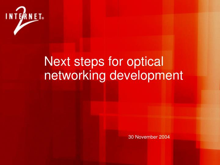 Next steps for optical networking development