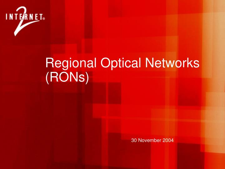 Regional Optical Networks (RONs)