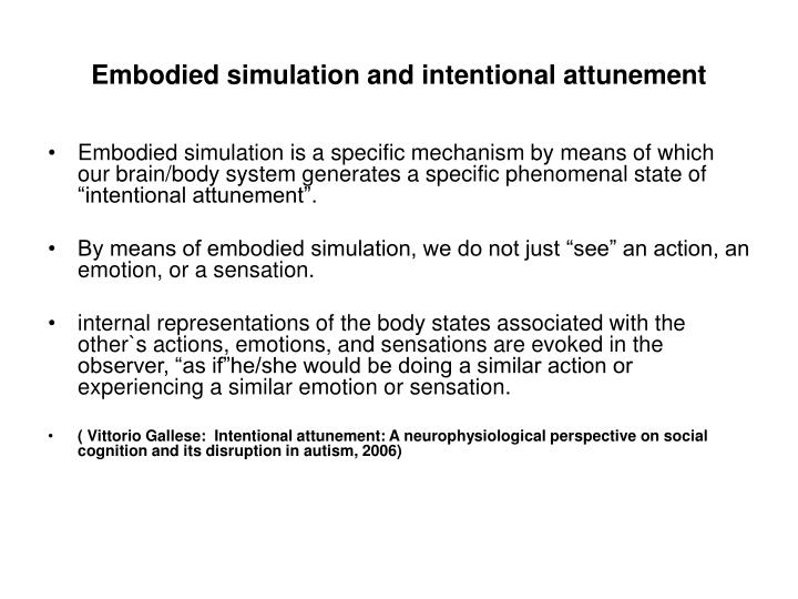 Embodied simulation and intentional attunement
