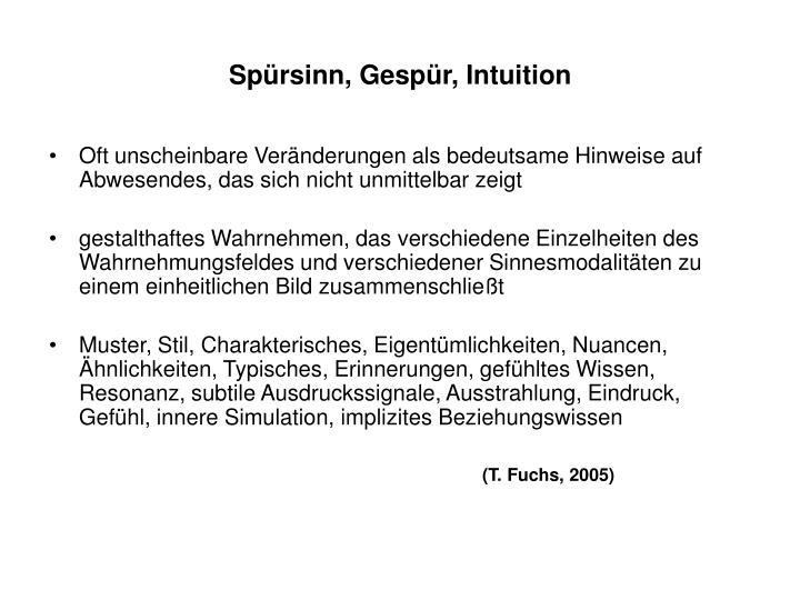 Spürsinn, Gespür, Intuition