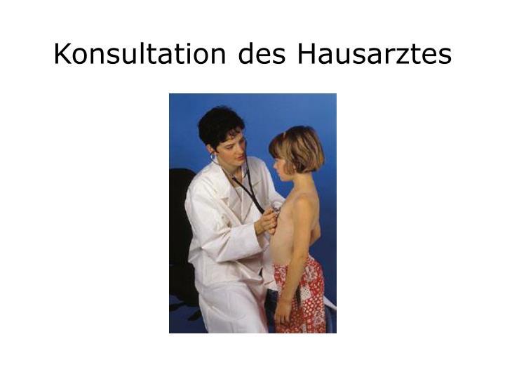 Konsultation des Hausarztes