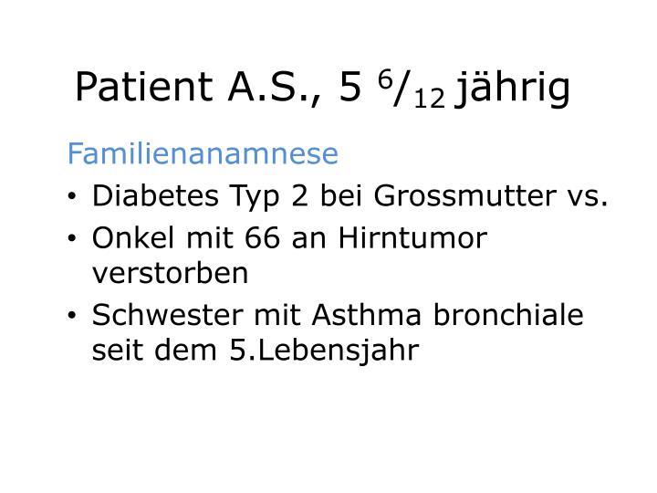 Patient A.S., 5