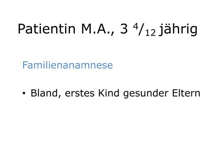 Patientin M.A., 3