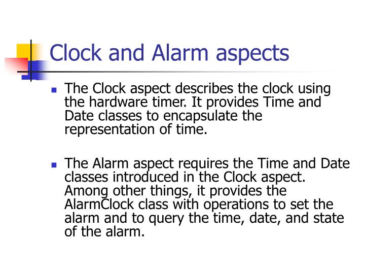 Clock and Alarm aspects