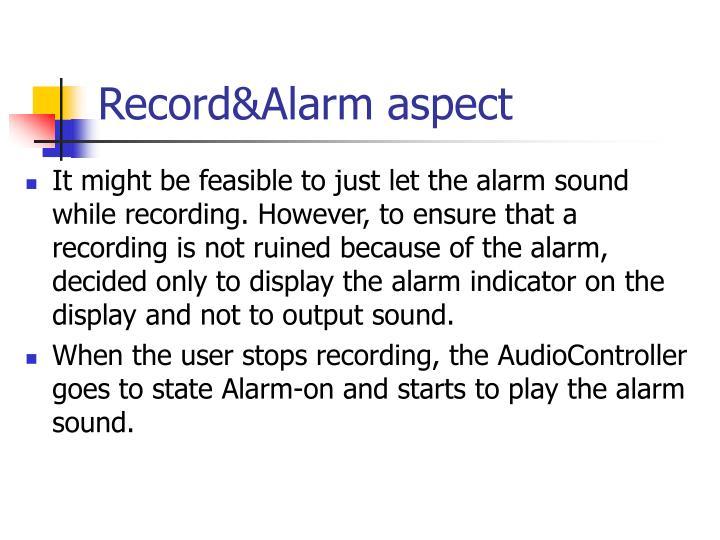 Record&Alarm aspect