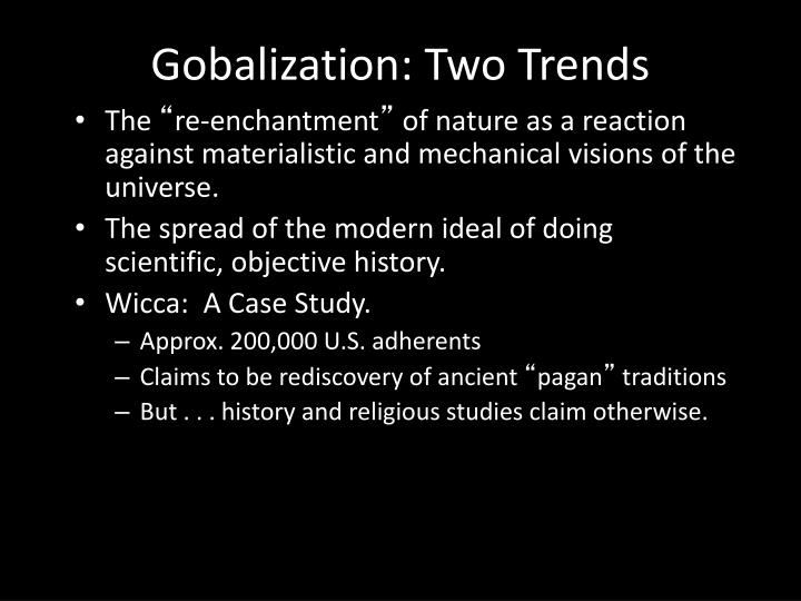 Gobalization: Two Trends