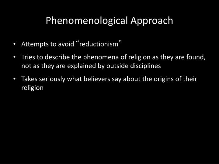 Phenomenological Approach