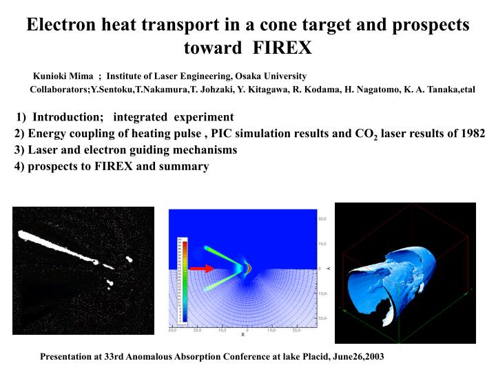 Electron heat transport in a cone target and prospects toward  FIREX