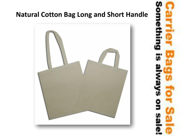Natural Cotton Bag Long and Short
