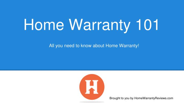 All you need to know about Home Warranty!