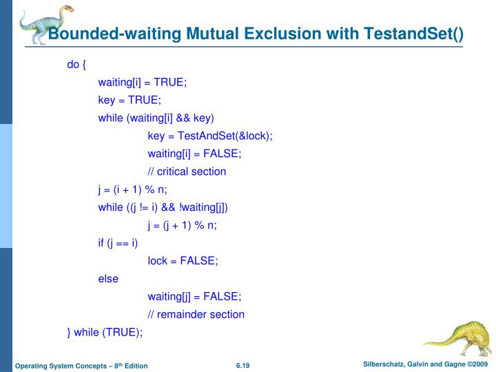 Bounded-waiting Mutual Exclusion with TestandSet()