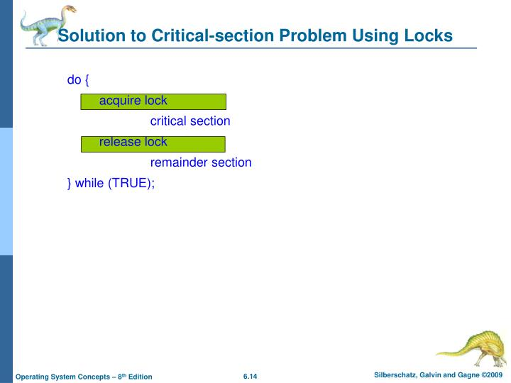 Solution to Critical-section Problem Using Locks