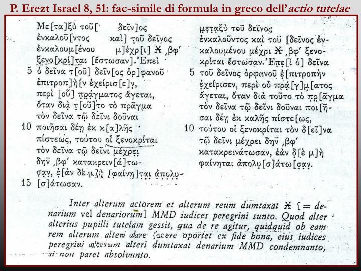 P. Erezt Israel 8, 51: fac-simile di formula in greco dell'