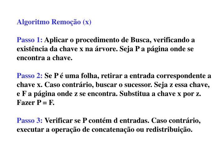 Algoritmo Remoção (x)
