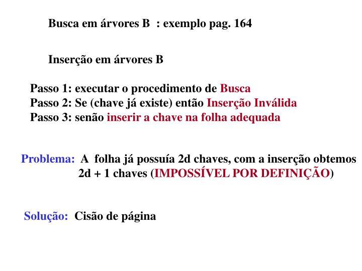 Busca em árvores B  : exemplo pag. 164