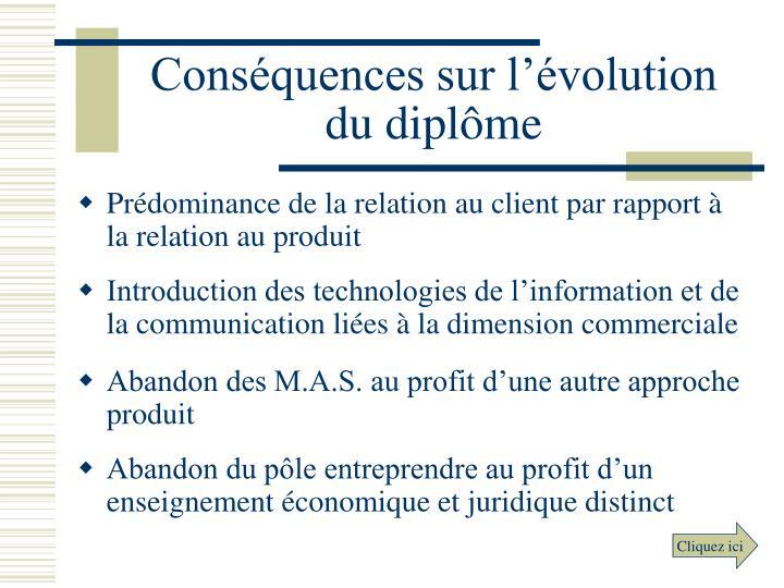 Conséquences sur l'évolution du diplôme