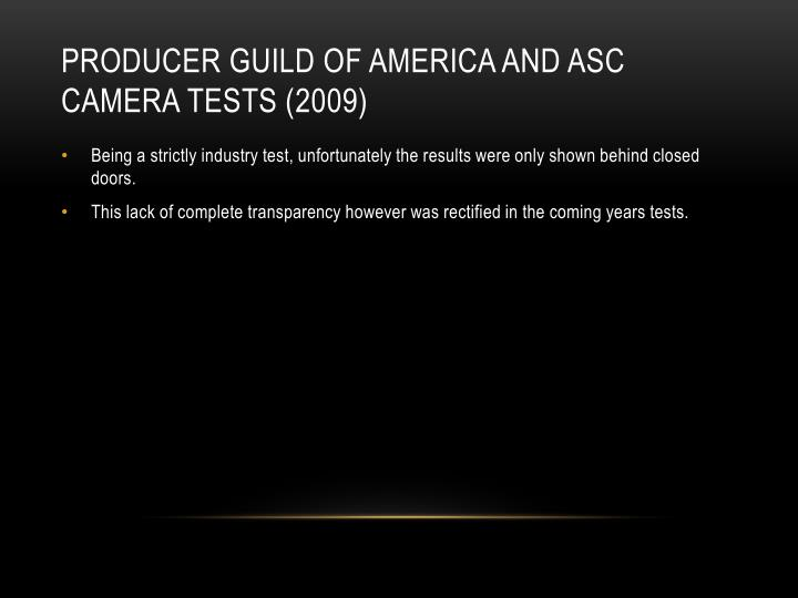 Producer guild of America and ASC camera tests (2009)