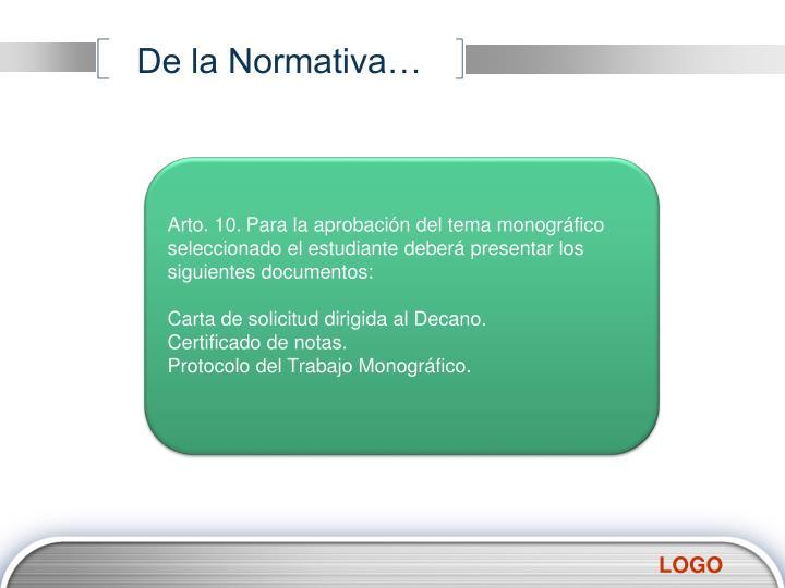 De la Normativa…