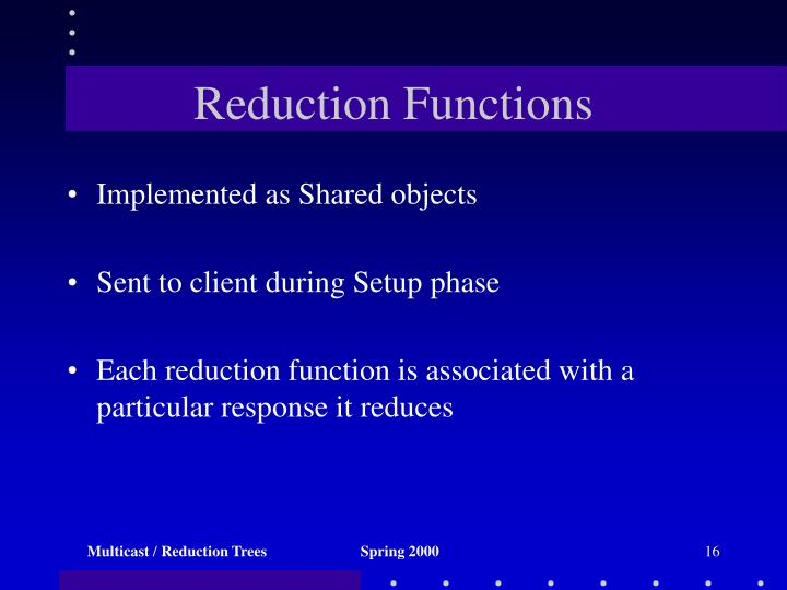 Reduction Functions