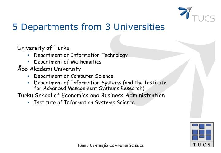 5 Departments from 3 Universities