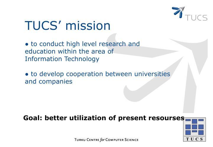 TUCS' mission