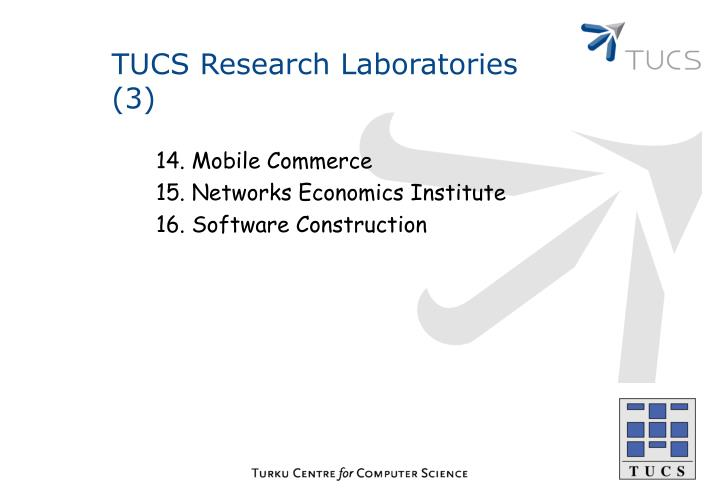 TUCS Research Laboratories (3)