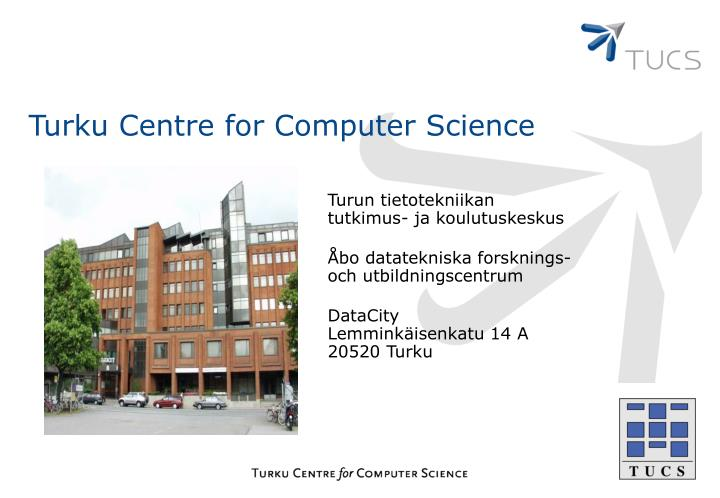 Turku Centre for Computer Science