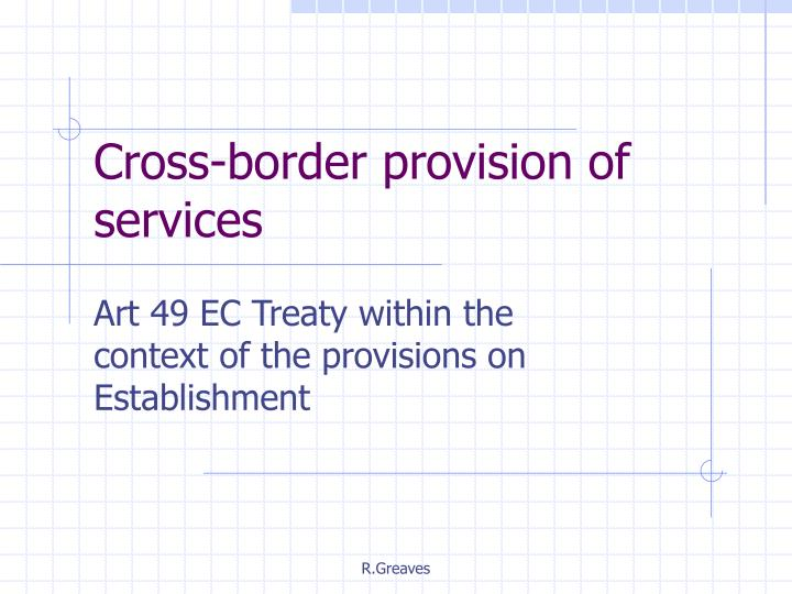 Cross border provision of services