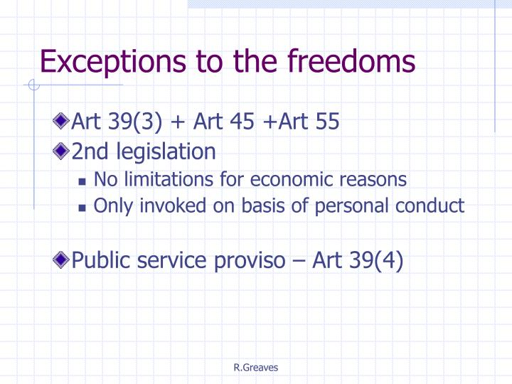 Exceptions to the freedoms