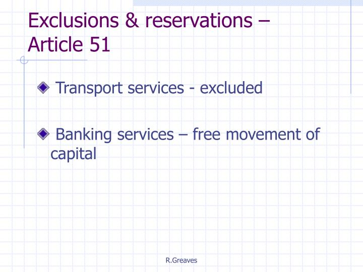 Exclusions & reservations – Article 51
